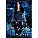 Night of the Shayde: A Reverse Harem Romance (The Vampires' Blood Mate Book 1)