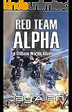 Red Team Alpha: A Crimson Worlds Adventure