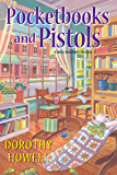 Pocketbooks and Pistols (A Haley Randolph Mystery)