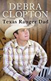 Texas Ranger Dad (Mule Hollow Matchmakers)