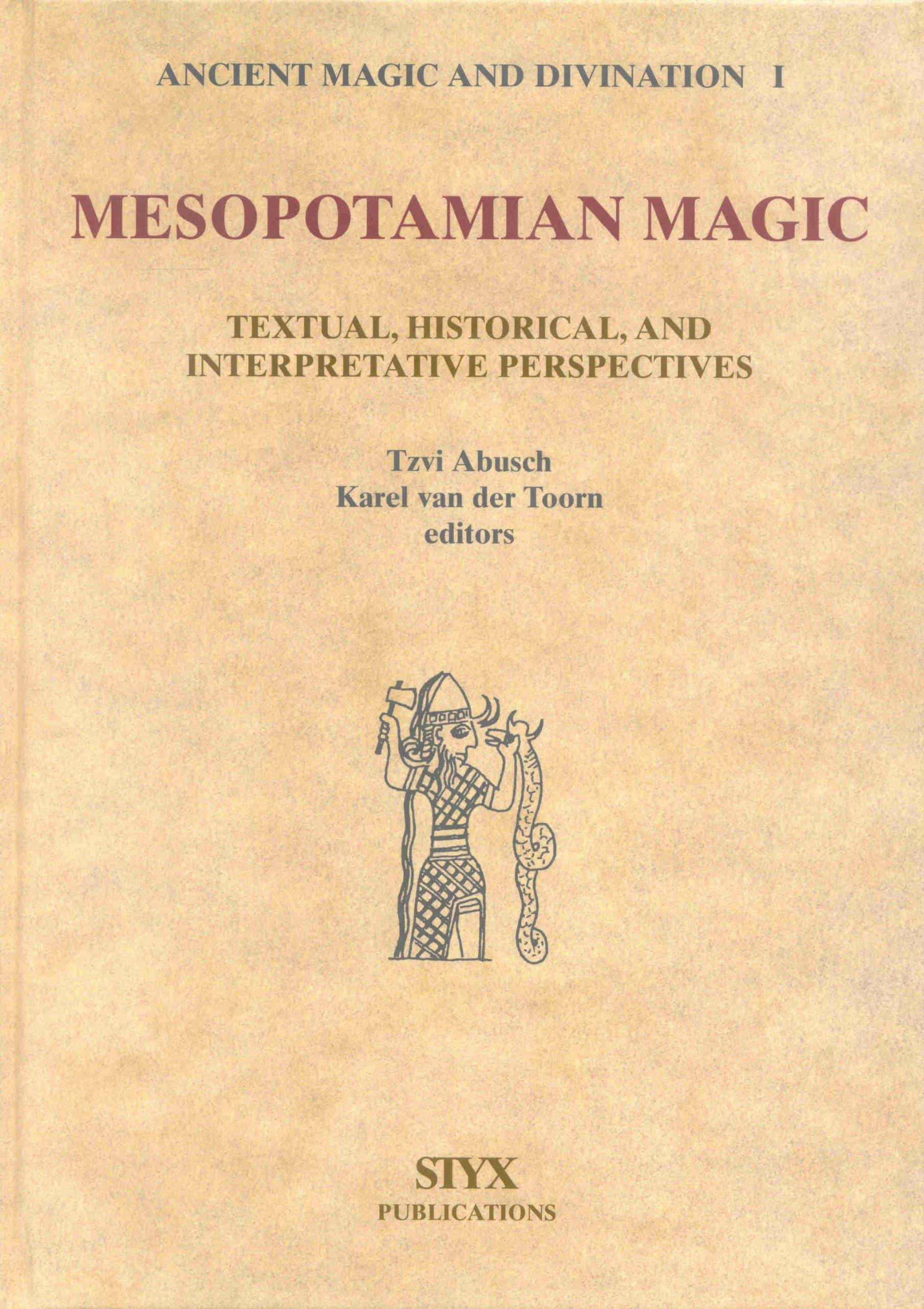 Mesopotamian Magic: Textual, Historical, and Interpretative Perspectives (Studies in Ancient Magic and Divination, 1) pdf