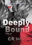 Deeply Bound (The International Boundaries Series Book 2)