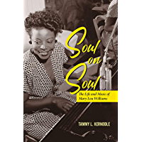Soul on Soul: The Life and Music of Mary Lou Williams (Music in American Life) book cover