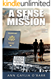A Sense of Mission