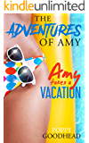Amy Takes A Vacation: The Adventures of Amy