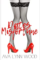 Dates of Misfortune (Daly Dating Duo Book 2) Kindle Edition