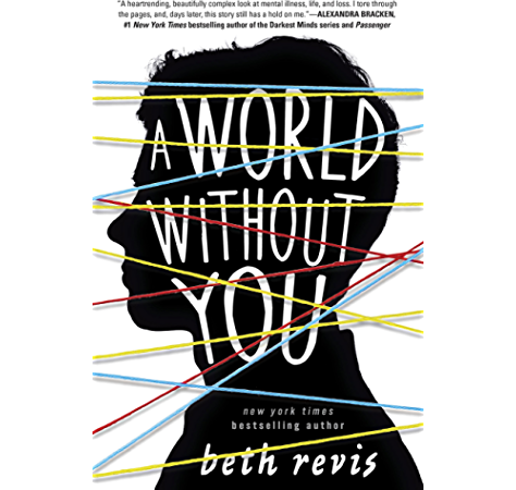 Amazon Com A World Without You Ebook Revis Beth Kindle Store