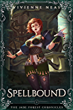 Spellbound (The Jade Forest Chronicles Series Book 2)