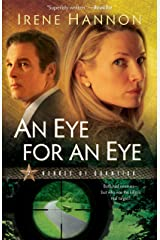 An Eye for an Eye (Heroes of Quantico Book #2): A Novel