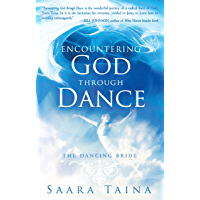 Encountering God Through Dance: The Dancing Bride book cover