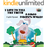 I Love to Tell the Truth (bilingual russian books, Children's books in Russian, russian kids books, ESL children,russkie knigi) (Russian English Bilingual Collection)