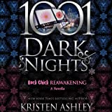Rock Chick Reawakening: A Rock Chick Novella - 1001 Dark Nights