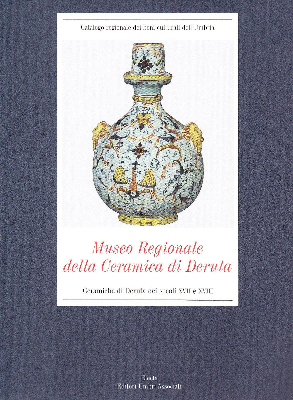 Museo Della Ceramica Di Deruta.Museo Regionale Della Ceramica Di Deruta Ceramiche Di