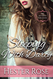 Sleeping with Darcy: A Pride and Prejudice Intimate Variation