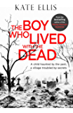 The Boy Who Lived with the Dead (Albert Lincoln Book 2)