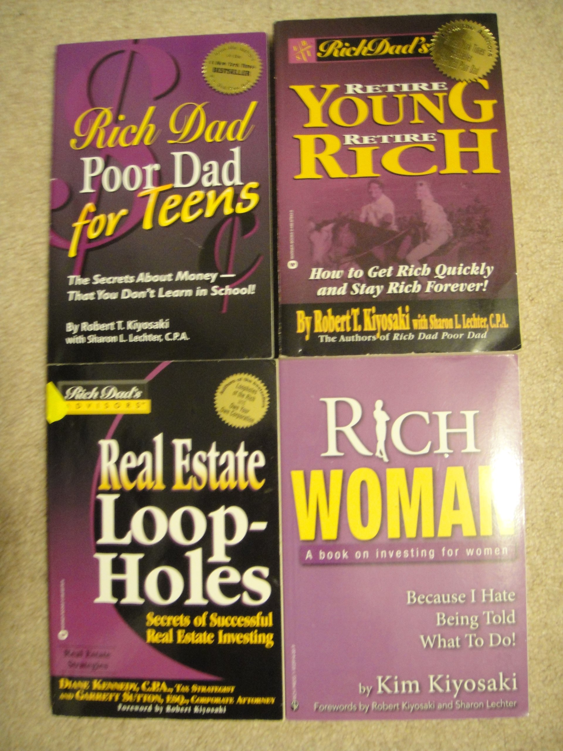 Rich Dads Retire Young, Retire Rich: How to Get Rich Quickly and Stay Rich Forever!