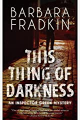 This Thing of Darkness: An Inspector Green Mystery Kindle Edition