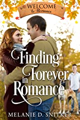 Finding Forever in Romance (Welcome to Romance Book 1) Kindle Edition