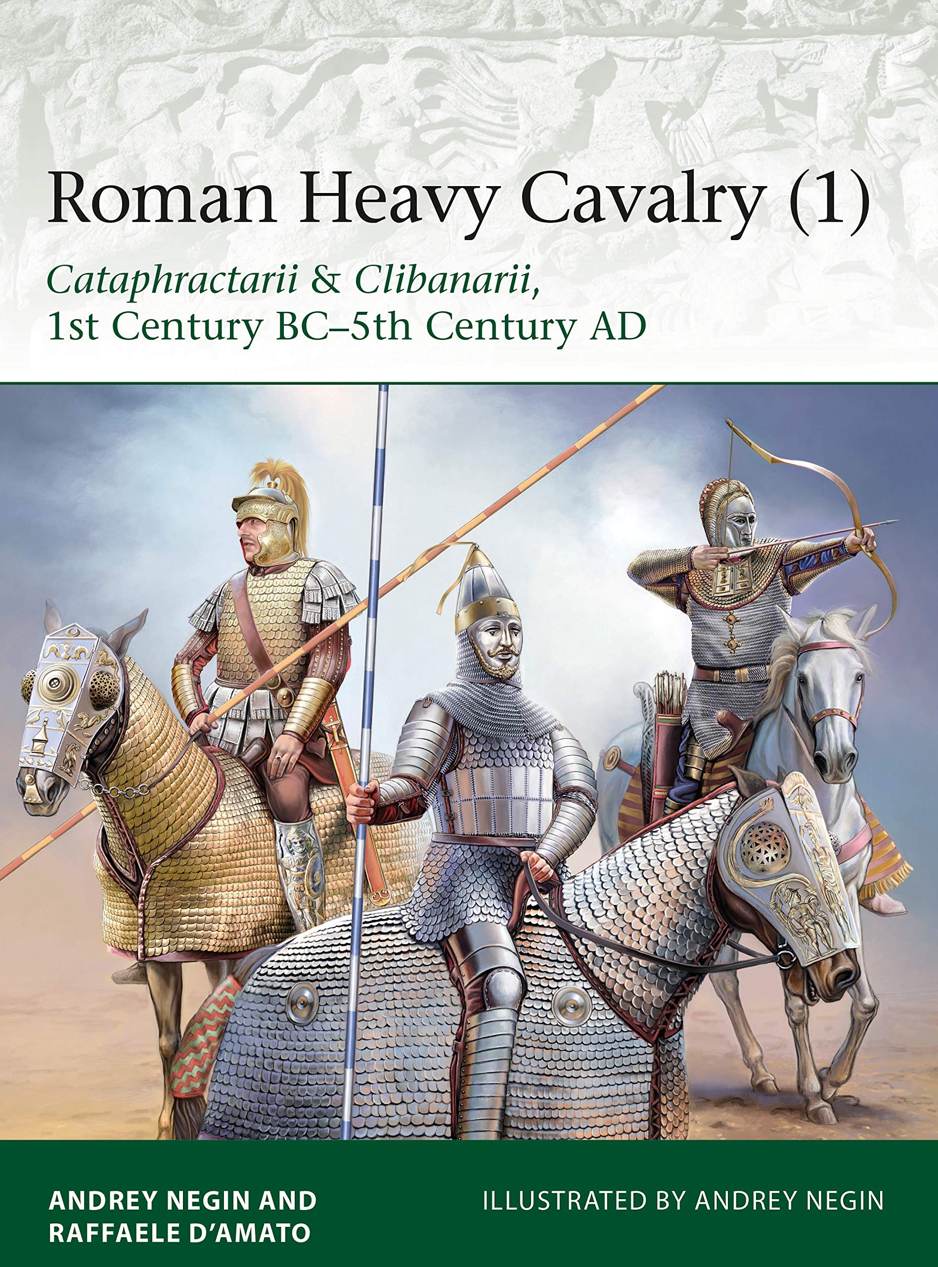 Roman Heavy Cavalry 1 Cataphractarii Clibanarii 1st Century Bc