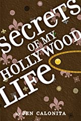 Secrets of My Hollywood Life Kindle Edition