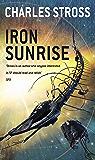Iron Sunrise (Singularity Sky Book 2)