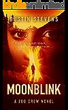 Moonblink: A Suspense Thriller (A Zoo Crew Novel Book 5)