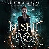 Misfit Pack: The Misfit Series, Book 1