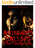 Autumn's Calling: The Outbreak