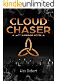 Cloud Chaser (A Lady Superior Novella)
