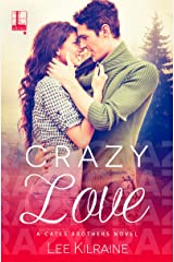 Crazy Love (A Cates Brothers Book Book 3) Kindle Edition
