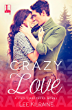 Crazy Love (A Cates Brothers Book Book 3)