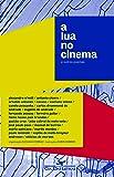 A Lua no Cinema e Outros Poemas