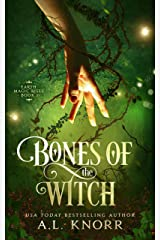 Bones of the Witch: A Young Adult Fae Fantasy (Earth Magic Rises Book 1) Kindle Edition