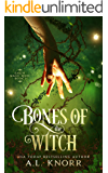 Bones of the Witch: A Young Adult Fae Fantasy (Earth Magic Rises Book 1)