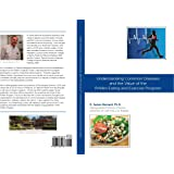 Understanding Common Diseases and the Value of the Pritikin Eating and Exercise Program