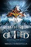 A House Divided (Astoran Asunder, book 1)