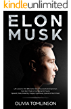 Elon Musk: Life Lessons with Billionaire CEO & Successful Entrepreneur. How Elon Musk is Innovating the Future. SpaceX, Tesla, SolarCity, Paypal, Hyperloop, OpenAI & Much More!