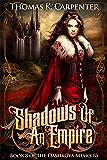 Shadows of an Empire (The Dashkova Memoirs Book 8)