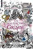 La malédiction Grimm, Tome 01