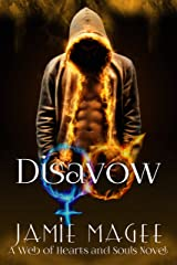 Disavow (Web of Hearts #17, Insight Book Series #12): Godly Games, Fire and Ice (Rivulet Series 2) Kindle Edition
