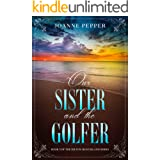 Our Sister and the Golfer (Hilton Head Island Series Book 3)