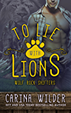 To Lie With Lions: A BBW Shifter Romance (Wolf Rock Shifters Series Book 4)