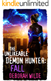The Unlikeable Demon Hunter: Fall (Nava Katz Book 5)