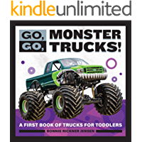 Go, Go, Monster Trucks!: A First Book of Trucks for Toddlers