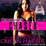 Chased: A Novella: Titan, Book 3.5