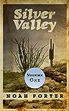 Silver Valley (Volume One)