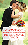 Always You (Bachelor Brotherhood Book 3)