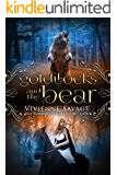 Goldilocks and the Bear: An Adult Fairytale Romance (Once Upon a Spell Book 3)