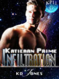 Infiltration (Katieran Prime Series Book 11)