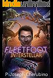 Fleetfoot Interstellar: Fleetfoot Interstellar Series, Book 1